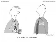 Office Cartoon - You must be new here