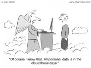 Technology Cartoon #0013 - Of course I know that. All personal data is in the cloud these days.