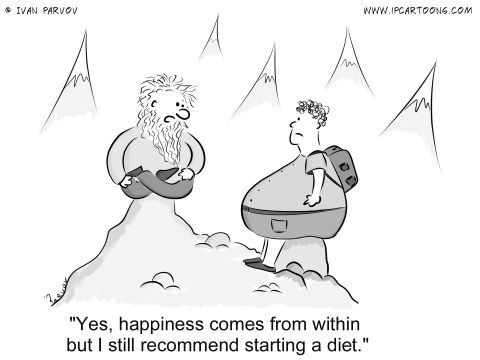 Wisdom Cartoon #0019 - Yes, happiness comes from withing but I still recommend starting a diet.