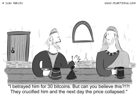 Finance Cartoon #0030 - I betrayed him for 30 bitcoins. But can you believe this?!?! They crucified him and the next day the price collapsed.