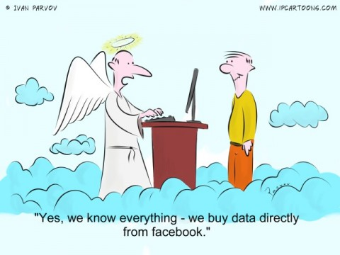 Technology Cartoon #0013 - Yes, we know everything - we buy data directly from facebook.