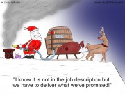"Christmas Cartoon #0036 -""I know it is not in the job description but we have to deliver what we've promised!"""
